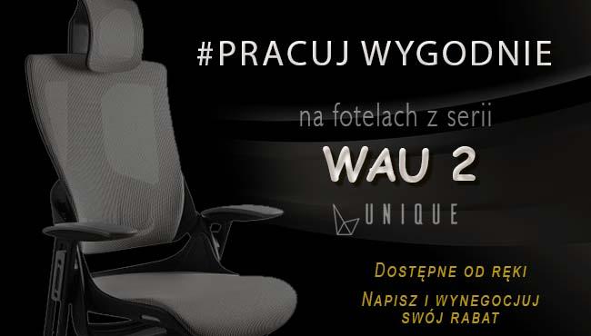 Fotele Unique WAU 2 dostępne 24h