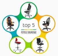 Top 5 foteli biurowych